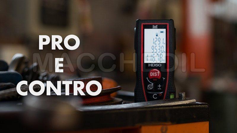 Pro e contro misuratore laser, distanziometro laser HD 50 tuf